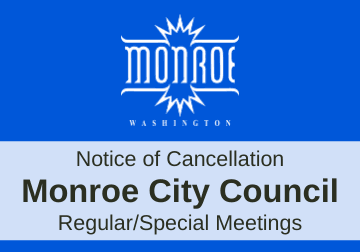Graphic of Monroe City Council Cancellation Notice