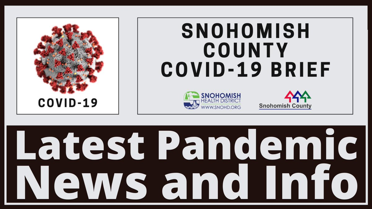 Snohomish County COVID-19 Brief